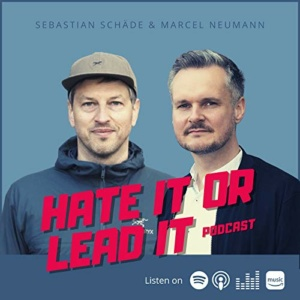 Hate It Or Lead It Podcast